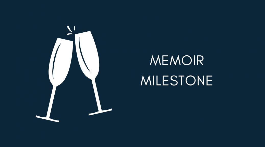 memoir milestone